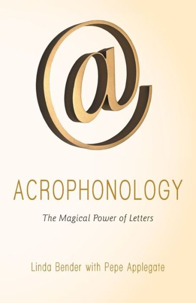 Acrophonology: The Magical Power of Letters