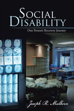 Social Disability: One Person's Recovery Journey
