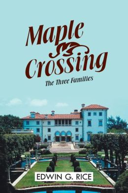 Maple Crossing: The Three Families