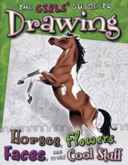 Girls' Guide to Drawing (PagePerfect NOOK Book)