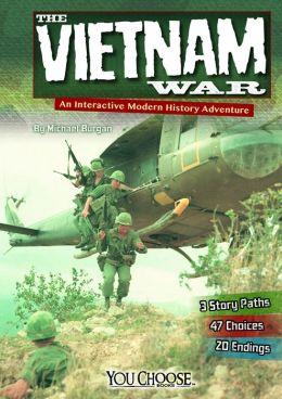 The Vietnam War: An Interactive Modern History Adventure