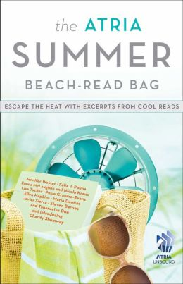The Atria Summer Beach-Read Bag: Escape the Heat with Excerpts from Cool Reads