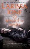 Book Cover Image. Title: Bound by Night (Moonbound Clan Vampires Series #1), Author: Larissa Ione