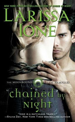 Chained by Night (Moonbound Clan Vampires Series #2)