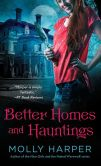 Book Cover Image. Title: Better Homes and Hauntings, Author: Molly Harper