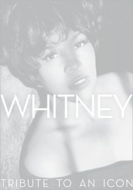 Whitney: Tribute to an Icon (PagePerfect NOOK Book)