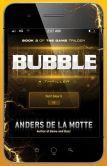 Bubble: A Thriller