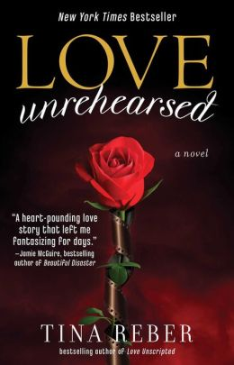 Love Unrehearsed (The Love Series #2)