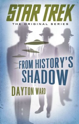 Star Trek: The Original Series: From History's Shadow