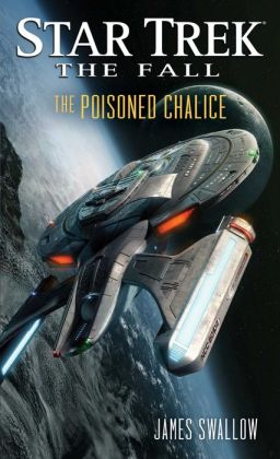 Star Trek: The Fall: The Poisoned Chalice: Book Four