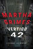 Book Cover Image. Title: Vertigo 42 (Richard Jury Series #23), Author: Martha Grimes