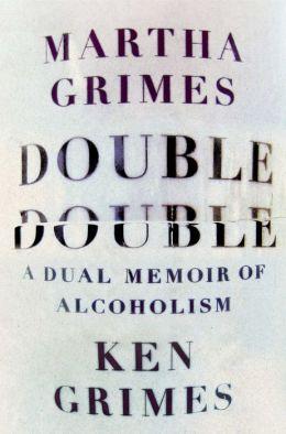 Double Double: A Dual Memoir of Alcoholism