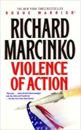 Violence of Action (Rogue Warrior Series)