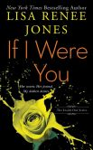 Book Cover Image. Title: If I Were You, Author: Lisa Renee Jones