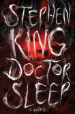 Book Cover Image. Title: Doctor Sleep:  A Novel, Author: Stephen King