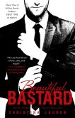 Book Cover Image. Title: Beautiful Bastard, Author: Christina Lauren