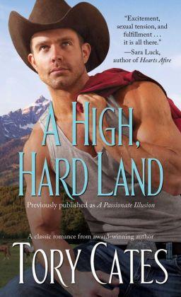 A High, Hard Land