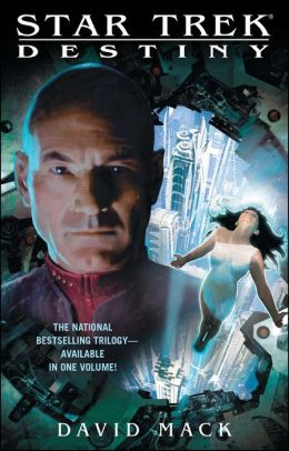 Star Trek: Destiny: The Complete Saga: Gods of Night, Mere Mortals, and Lost Souls