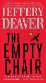 Book Cover Image. Title: The Empty Chair (Lincoln Rhyme Series #3), Author: Jeffery Deaver
