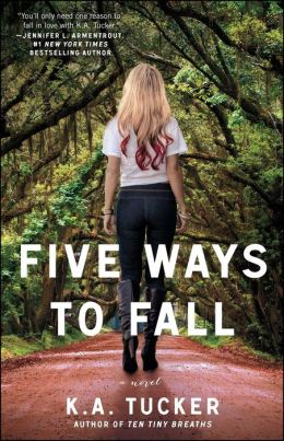 Five Ways to Fall (Ten Tiny Breaths Series #4)