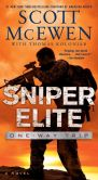 Book Cover Image. Title: Sniper Elite:  One-Way Trip: A Novel, Author: Scott McEwen