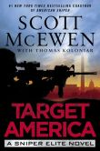 Book Cover Image. Title: Target America (Sniper Elite Series #2), Author: Scott McEwen