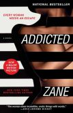 Book Cover Image. Title: Zane's Addicted:  A Novel, Author: Zane