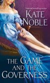 Book Cover Image. Title: The Game and the Governess, Author: Kate Noble
