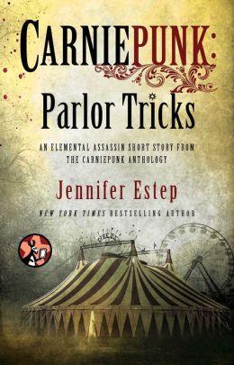 Carniepunk: Parlor Tricks