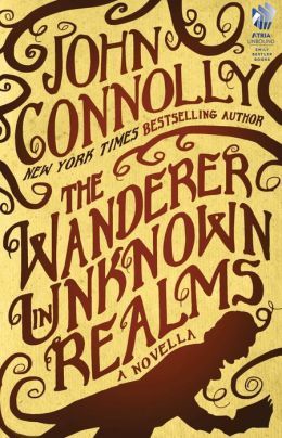 The Wanderer in Unknown Realms: A Novella