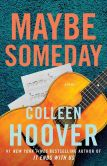 Book Cover Image. Title: Maybe Someday, Author: Colleen Hoover