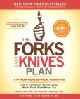 Book Cover Image. Title: The Forks Over Knives Plan:  How to Transition to the Life-Saving, Whole-Food, Plant-Based Diet, Author: Alona Pulde