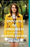 Book Cover Image. Title: The Opposite of Loneliness:  Essays and Stories, Author: Marina Keegan