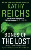 Book Cover Image. Title: Bones of the Lost (Temperance Brennan Series #16), Author: Kathy Reichs