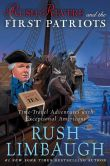 Book Cover Image. Title: Rush Revere and the First Patriots:  Time-Travel Adventures With Exceptional Americans, Author: Rush Limbaugh