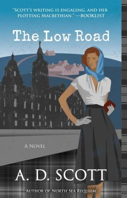 The Low Road: A Novel