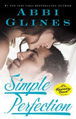 Simple Perfection (Rosemary Beach Series)