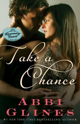 Take a Chance (Rosemary Beach Series)
