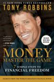Book Cover Image. Title: MONEY Master the Game:  7 Simple Steps to Financial Freedom, Author: Tony Robbins