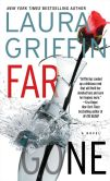 Book Cover Image. Title: Far Gone, Author: Laura Griffin