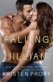 Book Cover Image. Title: Falling for Jillian, Author: Kristen Proby