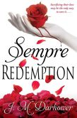 Book Cover Image. Title: Sempre:  Redemption, Author: J.M. Darhower