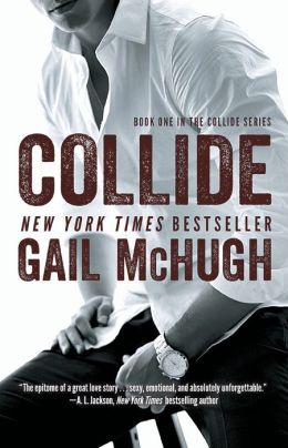 Collide (Collide Series #1)