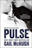 Book Cover Image. Title: Pulse:  Book Two in the Collide Series, Author: Gail McHugh
