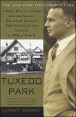 Book Cover Image. Title: Tuxedo Park:  Robert Oppenheimer and the Secret City of Los Alamos, Author: Jennet  Conant