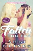 Book Cover Image. Title: Fallen Too Far (Rosemary Beach Series), Author: Abbi Glines