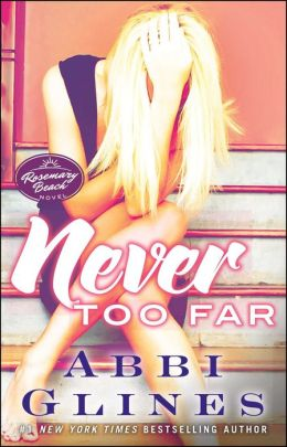 Never Too Far (Rosemary Beach Series)