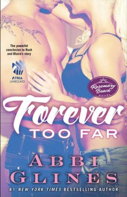 Forever Too Far (Rosemary Beach Series)