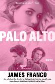 Book Cover Image. Title: Palo Alto:  Stories, Author: James Franco
