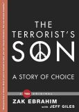 Book Cover Image. Title: The Terrorist's Son:  A Story of Choice, Author: Zak Ebrahim